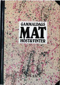 Rut Lundgren Frisk, Gammaldags Mat Höst & Vinter